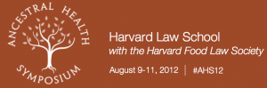 2012 Ancestral Health Symposium at Harvard Law School