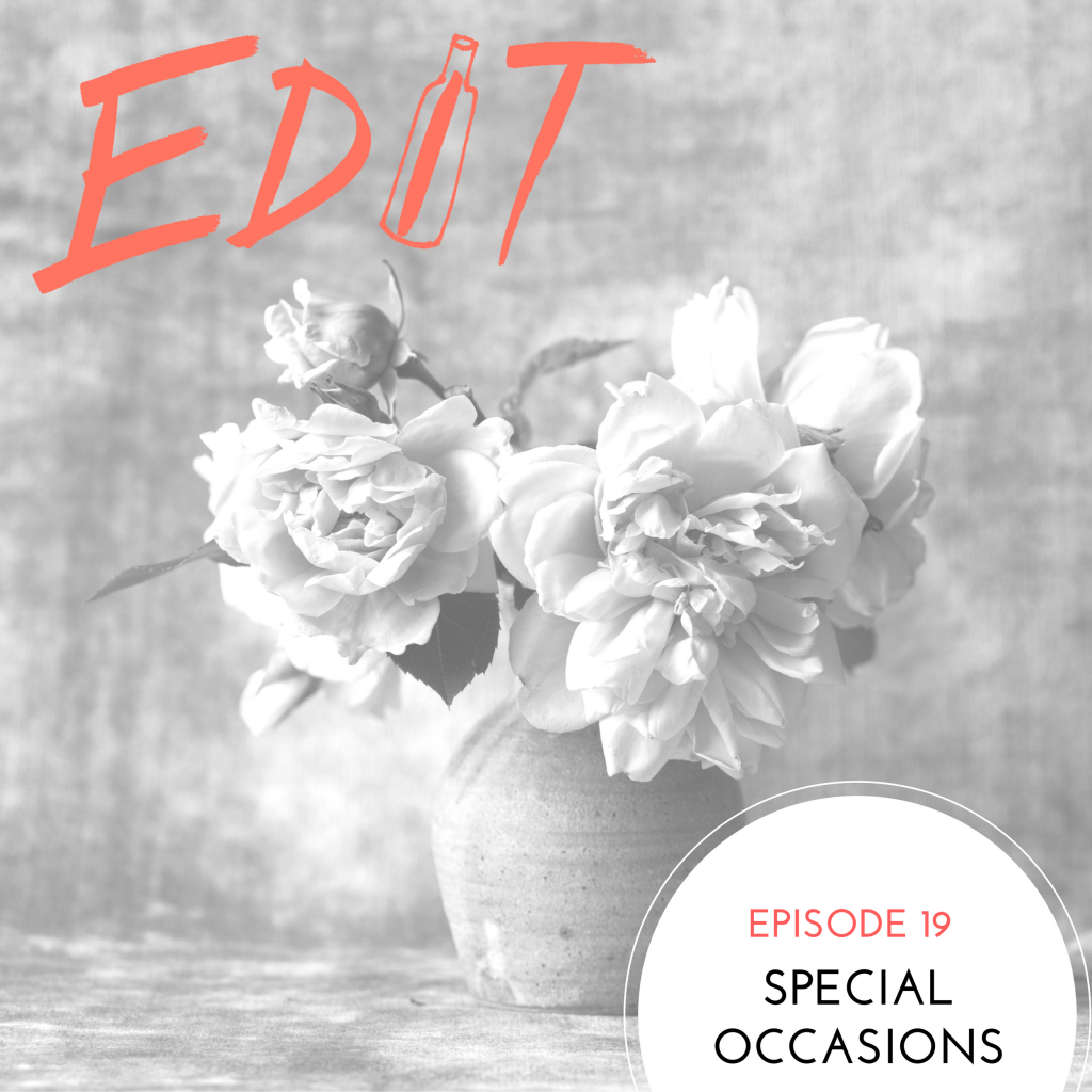 Episode 19 – Special Occasions